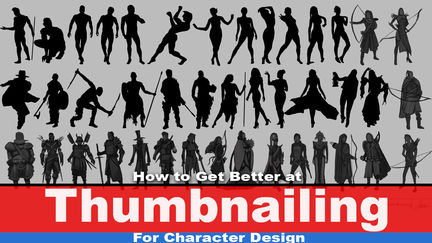 How to Get Better at Thumbnailing for Character Design (4 chapters exercise)